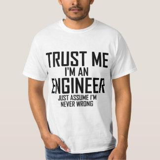 Faites- confiancemoi - je suis un ingénieur t-shirts