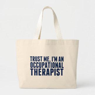 Faites- confiancemoi, je suis un OT Grand Tote Bag