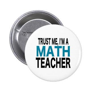 Faites- confiancemoi, je suis un professeur de badge