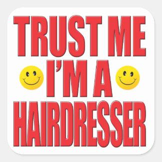 Faites- confiancemoi la vie de coiffeur autocollants carrés