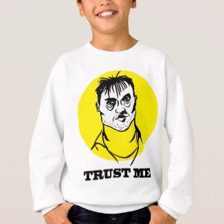 Faites- confiancemoi sweatshirt