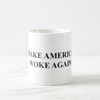 Faites l'Amérique a réveillé encore la tasse