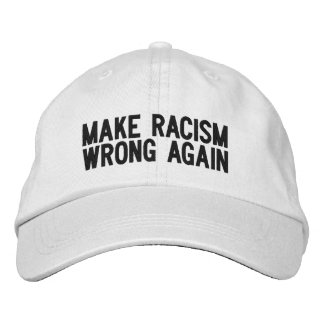 FAITES LE CASQUETTE DE MAL DE RACISME ENCORE