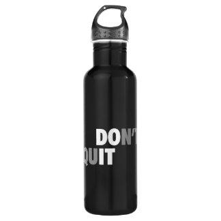 FAITES-LE (NE STOPPEZ PAS) - de motivation Bouteille D'eau