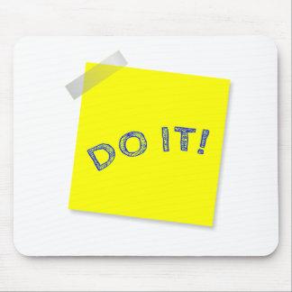 Faites-le ! tapis de souris