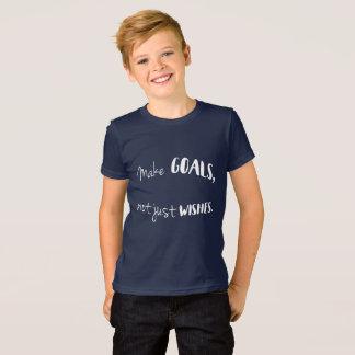 Faites les buts, pas simplement souhaits--La T-shirt