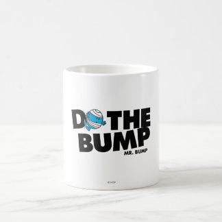 Faites M. Bump de la bosse | Mug