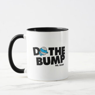 Faites M. Bump de la bosse | Tasses