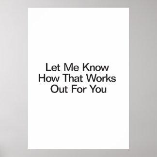 Faites-moi savoir cela établit pour vous