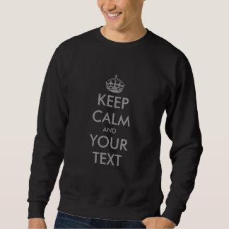 Faites vos propres garder le chandail calme avec sweatshirt