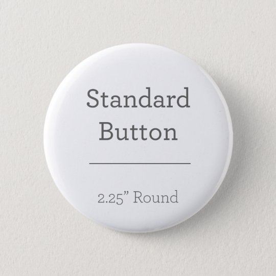 Standard : 5,7 cm Bouton rond