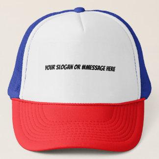 Faites votre propre slogan ou casquette de Hashtag