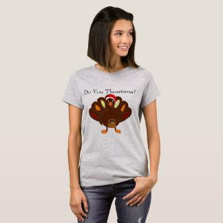 Faites-vous Theastmas ? Le T-shirt des femmes