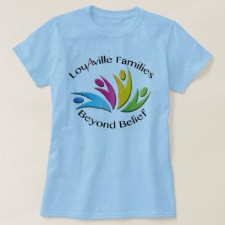 Familles de Louisville au delà de croyance -- T-shirt