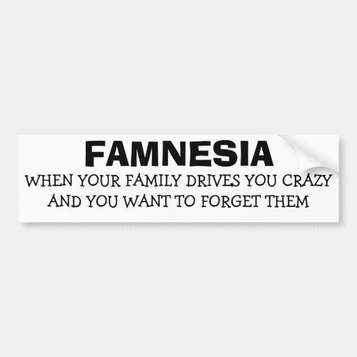 Famnesia - oubliez la famille folle autocollant pour voiture