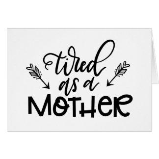 Fatigué en tant que mère cartes de vœux