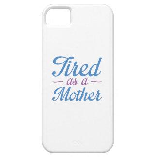 Fatigué en tant que mère étuis iPhone 5