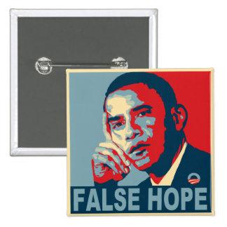 Faux espoir Obama Pin's