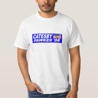 Fawkes Catesby '08 T-shirts