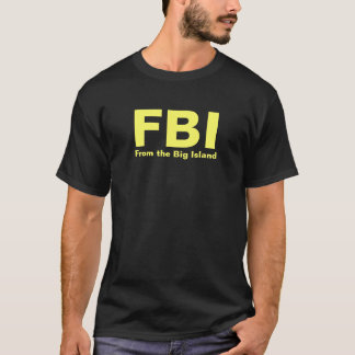 FBI - Du grand T-shirt d'île