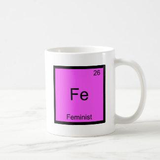 Fe - Pièce en t drôle féministe de symbole d'éléme Mug