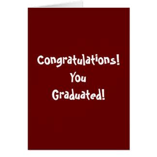 Félicitations ! Vous avez reçu un diplôme ! Carte De Vœux