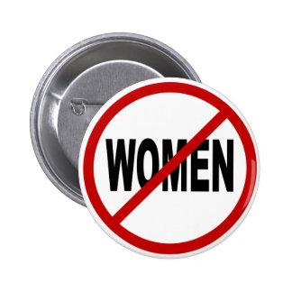 Femmes de la haine Women/No permises la Badges