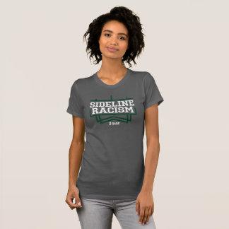Femmes de T-shirt de racisme de ligne de touche de