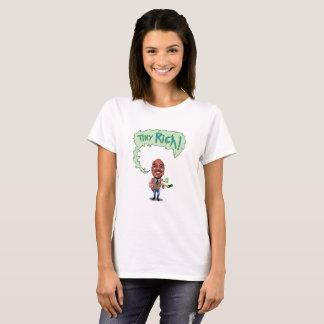Femmes riches minuscules t-shirt