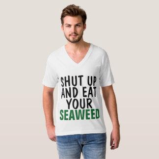 FERMEZ ET MANGEZ VOTRE T-shirts d'ALGUE