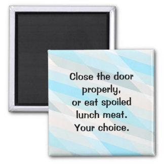 Fermez la porte de réfrigérateur ! aimant