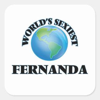 Fernanda la plus sexy du monde autocollants carrés