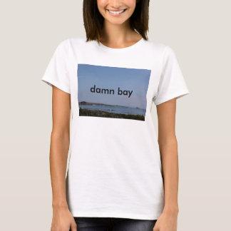 Fichue baie t-shirt