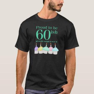 Fier d'être 60ish t-shirt
