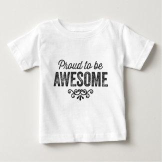 Fier d'être impressionnant t-shirt pour bébé