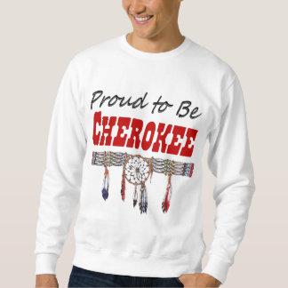 Fier d'être sweatshirt adulte cherokee