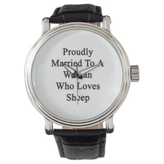 Fièrement marié à une femme qui aime des moutons montres bracelet