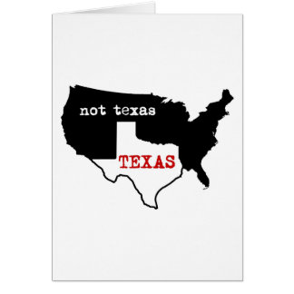 Fierté du Texas ! Le Texas/pas le Texas Carte De Vœux