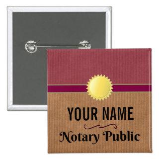 Fierté personnalisable de notaire avec votre nom badge