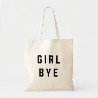 Fille, citation du bye | tote bag