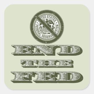 Finissez le libertaire de Fed Federal Reserve Sticker Carré