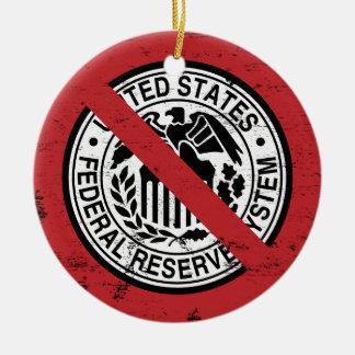 Finissez le libertaire de Fed Federal Reserve Ornements De Noël