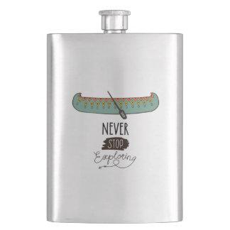 Flasque Ne cessez jamais d'explorer le canoë