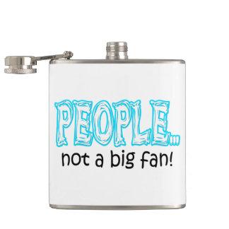 Flasques Les gens pas une grande fan