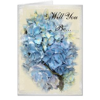 Fleur bleue d'hortensia vous serez ma demoiselle carte de vœux
