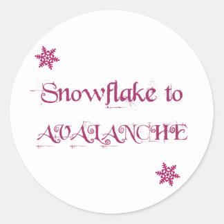 Flocon de neige à l'avalanche ! sticker rond