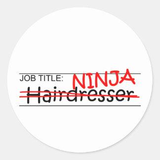 Fonction Ninja - coiffeur Autocollant Rond