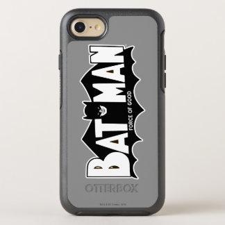 Force de Batman | du bon logo 60s Coque Otterbox Symmetry Pour iPhone 7
