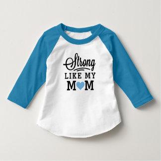 Fort comme mon garçon de maman t-shirt
