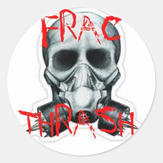 FRAC THRASH STICKER ROND